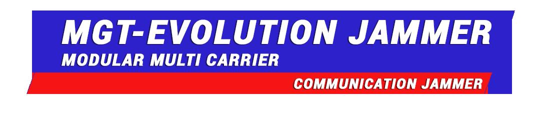 MGT EUROPE - MGT-PORTABLE-EVOLUTION-JAMMER Modular Multi Carrier High Power Smart Jammer